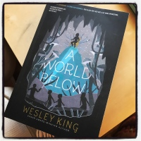 Book Review: A World Below by Wesley King