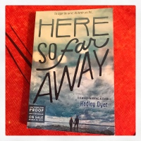 Book Review: Here So Far Away by Hadley Dyer