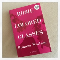 Book Review: Rosie Colored Glasses by Brianna Wolfson