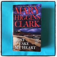 Book Review: Just Take My Heart by Mary Higgins Clark