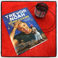 Book Review: Born a Crime: Stories from a South African Childhood by Trevor Noah