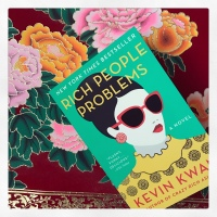 Book Review: Rich People Problems by Kevin Kwan