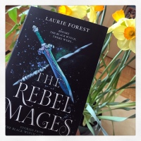 Book Review: The Rebel Mages by Laurie Forest