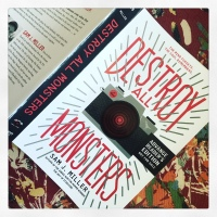 Book Review: Destroy All Monsters by Sam J. Miller