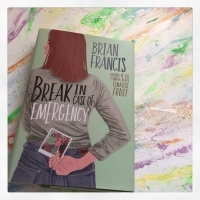 Book Review: Break In Case of Emergency by Brian Francis