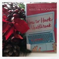 Book Review: How To Hack A Heartbreak by Kristen Rockaway