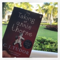 Book Review: The Taking of Annie Thorne by C. J. Tudor