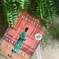 Book Review: A Single Thread by Tracy Chevalier
